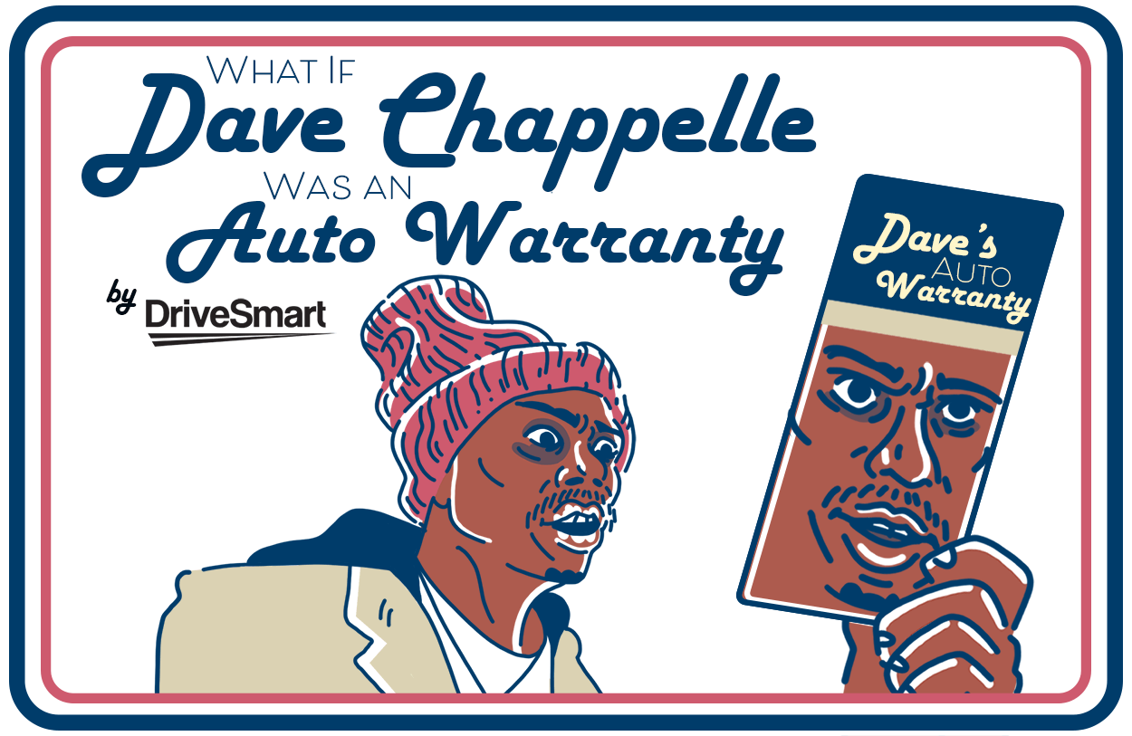 Quiz: What If Dave Chappelle Was an Auto Warranty?