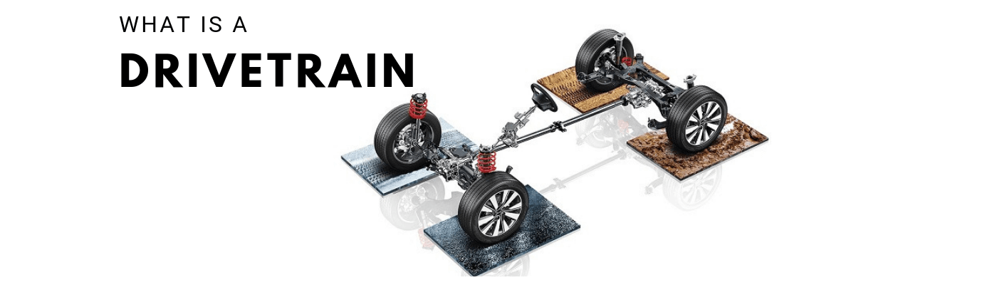 What Is A Drivetrain How Drivetrains Work